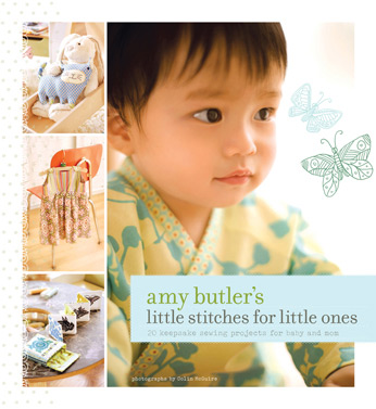Amy Butler Little Stitches for Little Ones-amy butler, little stitches, for little ones, book, chronicle, sewing patterns, baby, handmade, fabr